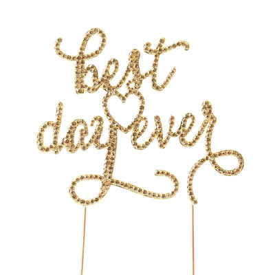 "9"" Best Day Ever Gold Rhinestone Cake Topper"