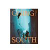 Going South Book