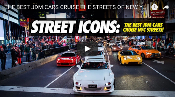 JDM LEGENDS TAKE OVER NYC !