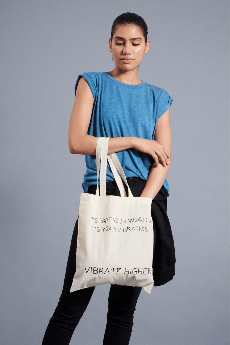 It's Not Your Words, It's Your Vibration Tote - Vibrate Higher; natural