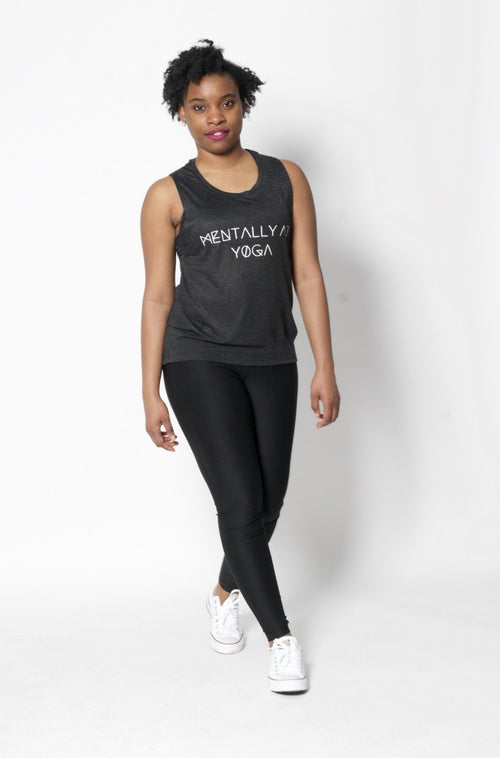 Mentally at Yoga Muscle Tank - Vibrate Higher; charcoal black