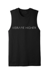 Vibrate Higher Muscle Tee - Vibrate Higher; heavy metal