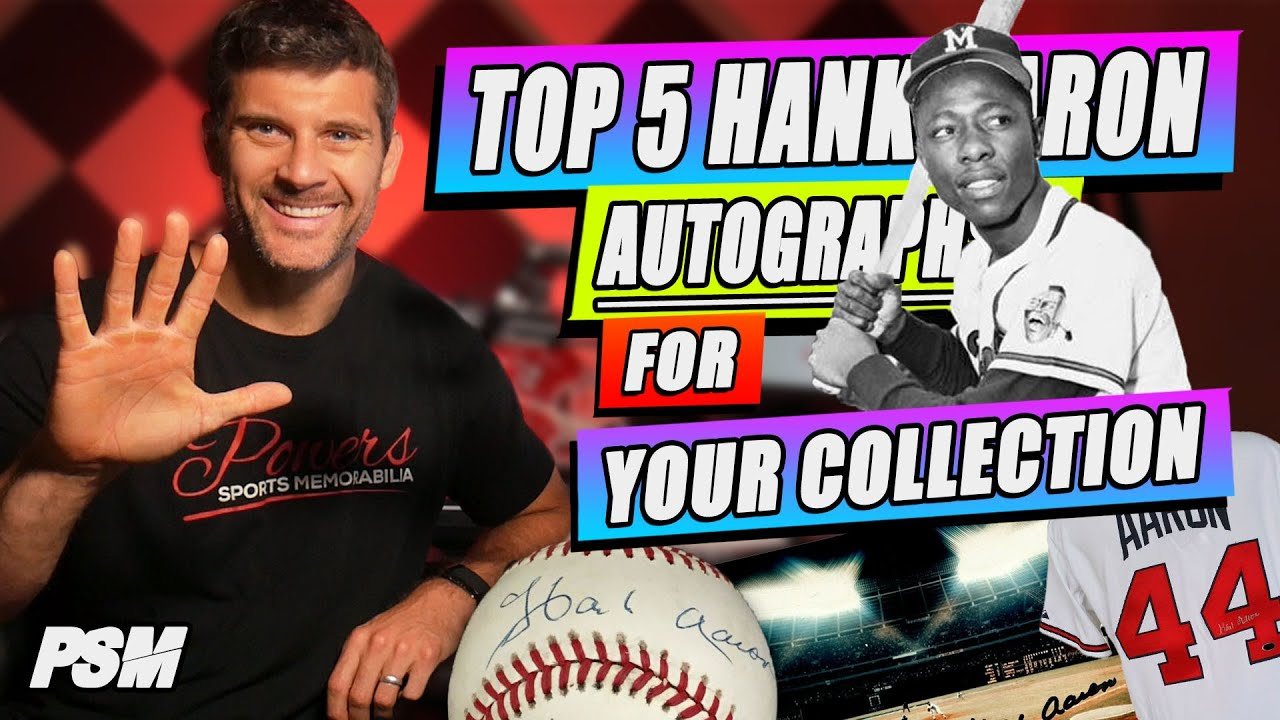Top 5 Hank Aaron Autographed Items To Have in Your Collection
