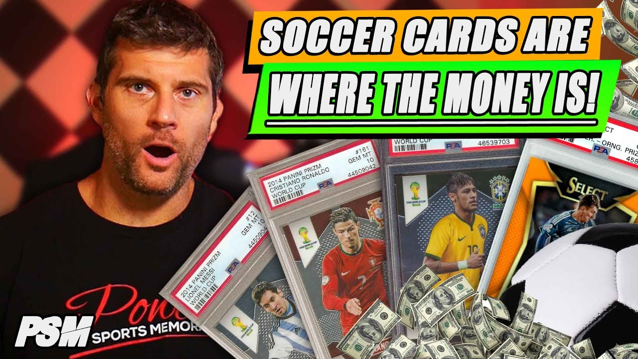 Why YOU Should Be Buying Soccer Cards NOW! A Step by Step Guide 2020