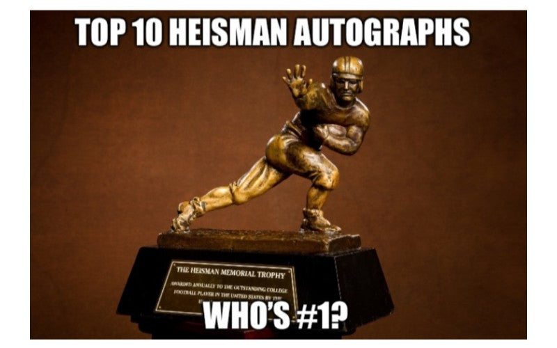 Top 10 Heisman Trophy Autographs - Powers Sports Memorabilia Show