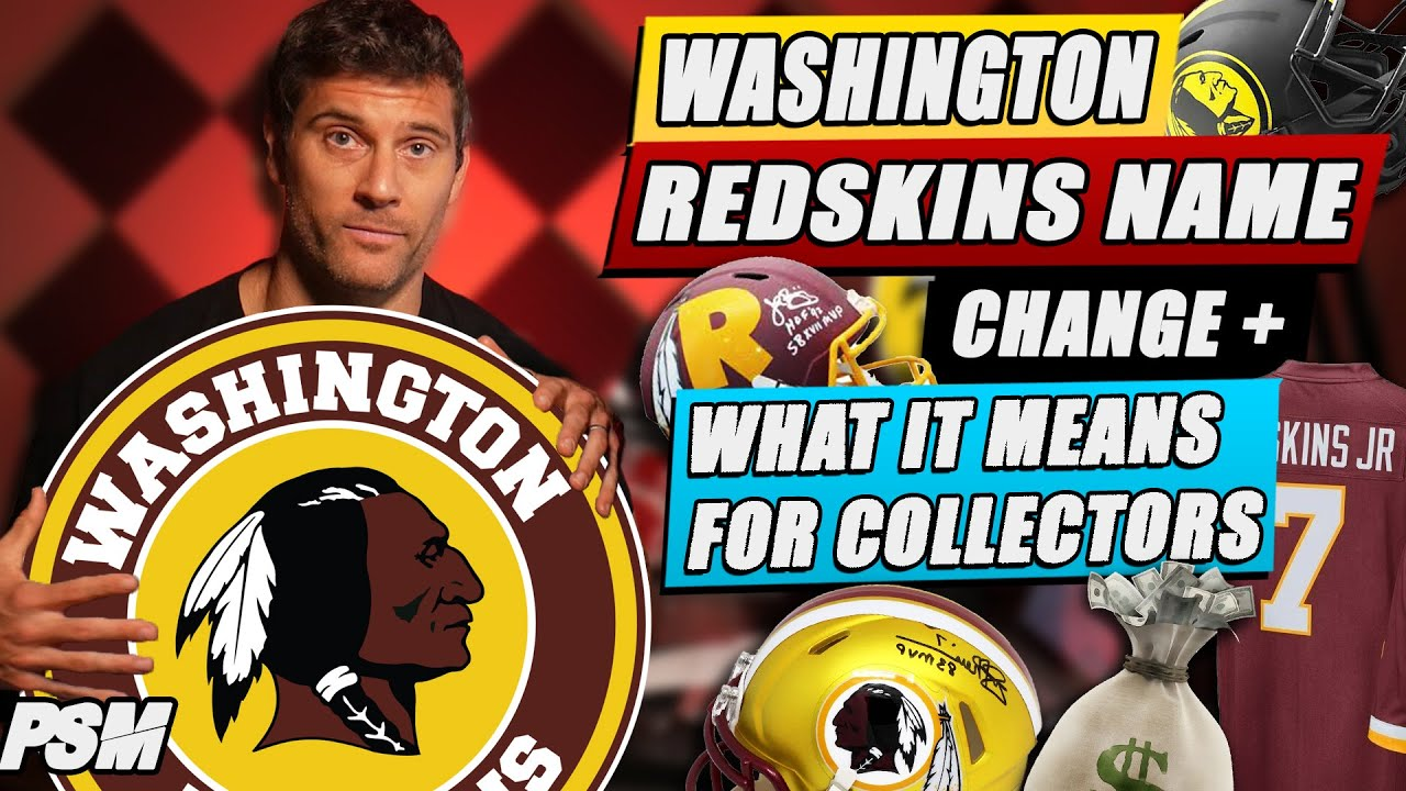 Washington REDSKINS NAME CHANGE and what it means for AUTOGRAPH COLLECTORS