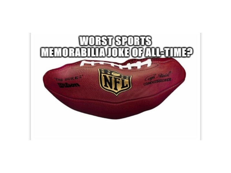 The Powers Sports Memorabilia Show - Worst Sports Memorabilia Joke About Tom Brady?