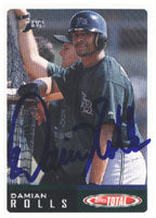 Damian Rolls Tampa Bay Devil Rays 2002 Topps Total Autographed Card. This item comes with a certificate of authenticity from Autograph-Sports. PSM-Powers Sports Memorabilia