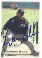 Damian Rolls Tampa Bay Devil Rays 2001 Fleer Triple Crown Prospects Autographed Card - Rookie Card. This item comes with a certificate of authenticity from Autograph-Sports. PSM-Powers Sports Memorabilia