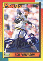 Bob Patterson Pittsburgh Pirates 1990 Topps Autographed Card. This item comes with a certificate of authenticity from Autograph-Sports. PSM-Powers Sports Memorabilia