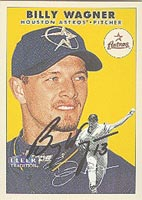 Billy Wagner Houston Astros 2000 Fleer Tradition Autographed Card - Awesome Autograph. This item comes with a certificate of authenticity from Autograph-Sports. PSM-Powers Sports Memorabilia