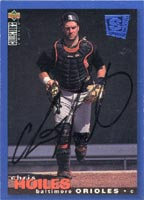 Chris Hoiles Baltimore Orioles 1995 UD Collector's Choice SE Autographed Card. This item comes with a certificate of authenticity from Autograph-Sports. PSM-Powers Sports Memorabilia