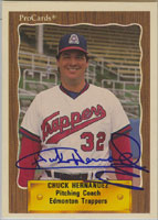 Chuck Hernandez Edmonton Trappers - Angels Affiliate 1990 Pro Cards Autographed Card - Minor League Card. This item comes with a certificate of authenticity from Autograph-Sports. PSM-Powers Sports Memorabilia