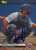 Brook Fordyce Norfolk Tides - Mets Affiliate 1994 Classic Autographed Card - Minor League Baseball. This item comes with a certificate of authenticity from Autograph-Sports. PSM-Powers Sports Memorabilia