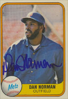 Dan Norman New York Mets 1981 Fleer Autographed Card. This item comes with a certificate of authenticity from Autograph-Sports. PSM-Powers Sports Memorabilia