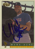 Mark Acre Huntsville Stars - Athletics Affiliate 1994 Fleer Excel Autographed Card - Minor League Card. This item comes with a certificate of authenticity from Autograph-Sports. PSM-Powers Sports Memorabilia