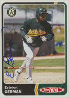 Esteban German Oakland Athletics 2003 Topps Total Autographed Card. This item comes with a certificate of authenticity from Autograph-Sports. PSM-Powers Sports Memorabilia