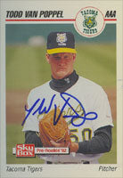 Todd Van Poppel Tacoma Tigers - Athletics Affiliate 1992 Skybox Pre-Rookie Autographed Card - Minor League Card. This item comes with a certificate of authenticity from Autograph-Sports. PSM-Powers Sports Memorabilia