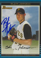 Blair Johnson Pittsburgh Pirates 2002 Bowman Autographed Card. This item comes with a certificate of authenticity from Autograph-Sports. PSM-Powers Sports Memorabilia