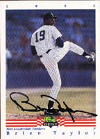 Brien Taylor Fort Lauderdale Yankees - Yankees Affiliate 1992 Classic bEst Autographed Card - Minor League Card. This item comes with a certificate of authenticity from Autograph-Sports. PSM-Powers Sports Memorabilia