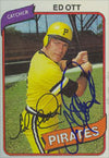 Ed Ott Pittsburgh Pirates 1980 Topps Autographed Card. This item comes with a certificate of authenticity from Autograph-Sports. PSM-Powers Sports Memorabilia
