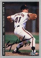 Bryan Hickerson San Francisco Giants 1993 Fleer Autographed Card. This item comes with a certificate of authenticity from Autograph-Sports. PSM-Powers Sports Memorabilia