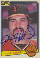 Al Holland San Francisco Giants 1983 Donruss Autographed Card. This item comes with a certificate of authenticity from Autograph-Sports. PSM-Powers Sports Memorabilia