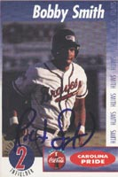 Bobby Smith Greenville Braves - Braves Affiliate 1994 SportsPrint Atlanta Autographed Card - Minor League Card. This item comes with a certificate of authenticity from Autograph-Sports. PSM-Powers Sports Memorabilia