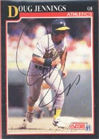 Doug Jennings Oakland Athletics 1991 Score Autographed Card. This item comes with a certificate of authenticity from Autograph-Sports. PSM-Powers Sports Memorabilia