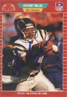 Anthony Miller San Diego Chargers 1989 Pro Set Rookie Autographed Card - Rookie Card. This item comes with a certificate of authenticity from Autograph-Sports. PSM-Powers Sports Memorabilia