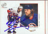 Butch Goring New York Islanders 2002 Fleer Legacy Autographed Card - slightly smudged on back. This item comes with a certificate of authenticity from Autograph-Sports. PSM-Powers Sports Memorabilia
