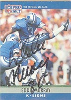 Eddie Murray Detroit Lions 1990 Pro Set Autographed Card. This item comes with a certificate of authenticity from Autograph-Sports. PSM-Powers Sports Memorabilia