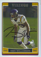 Troy Williamson Minnesota Vikings 2006 Topps Chrome Autographed Card - Nice Card. This item comes with a certificate of authenticity from Autograph-Sports. PSM-Powers Sports Memorabilia