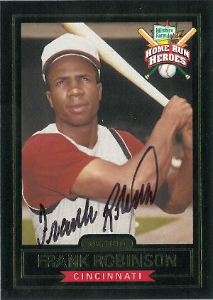 Frank Robinson signed Cincinnati Reds Hillshire Farms Home Run Heroes Baseball Card PSM-Powers Sports Memorabilia