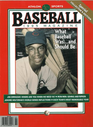 Ernie Banks unsigned Chicago Cubs Athlon Sports 1995 MLB Baseball Special Collector's Edition Magazine PSM-Powers Sports Memorabilia