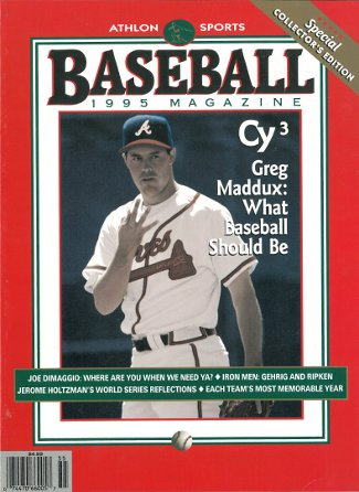 Greg Maddux unsigned Atlanta Braves Athlon Sports 1995 MLB Baseball Special Collector's Edition Magazine PSM-Powers Sports Memorabilia
