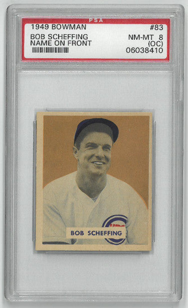 Bob Scheffing Chicago Cubs 1949 Bowman Baseball Trading Card #83- PSA Graded 8 Near Mint-Mint (OC) PSM-Powers Sports Memorabilia