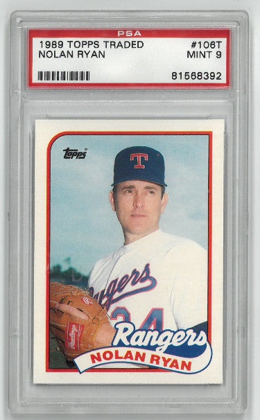 Nolan Ryan Texas Rangers 1989 Topps Traded Baseball Card #106T- PSA Graded 9 Mint PSM