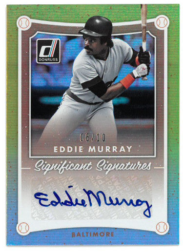 Eddie Murray signed Baltimore Orioles 2017 Donruss Significant Signatures Baseball Card #SIG-EM- LTD 6/10 PSM-Powers Sports Memorabilia