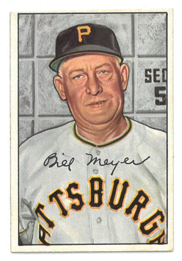 Billy Meyer Pittsburgh Pirates 1952 Bowman Baseball Card #155 PSM