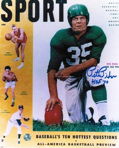 "Autographed Pete Pihos Philadelphia Eagles 8x10 of a Sport Magazine Cover Inscribed ""HOF 70"" PSM-Powers Sports Memorabilia"