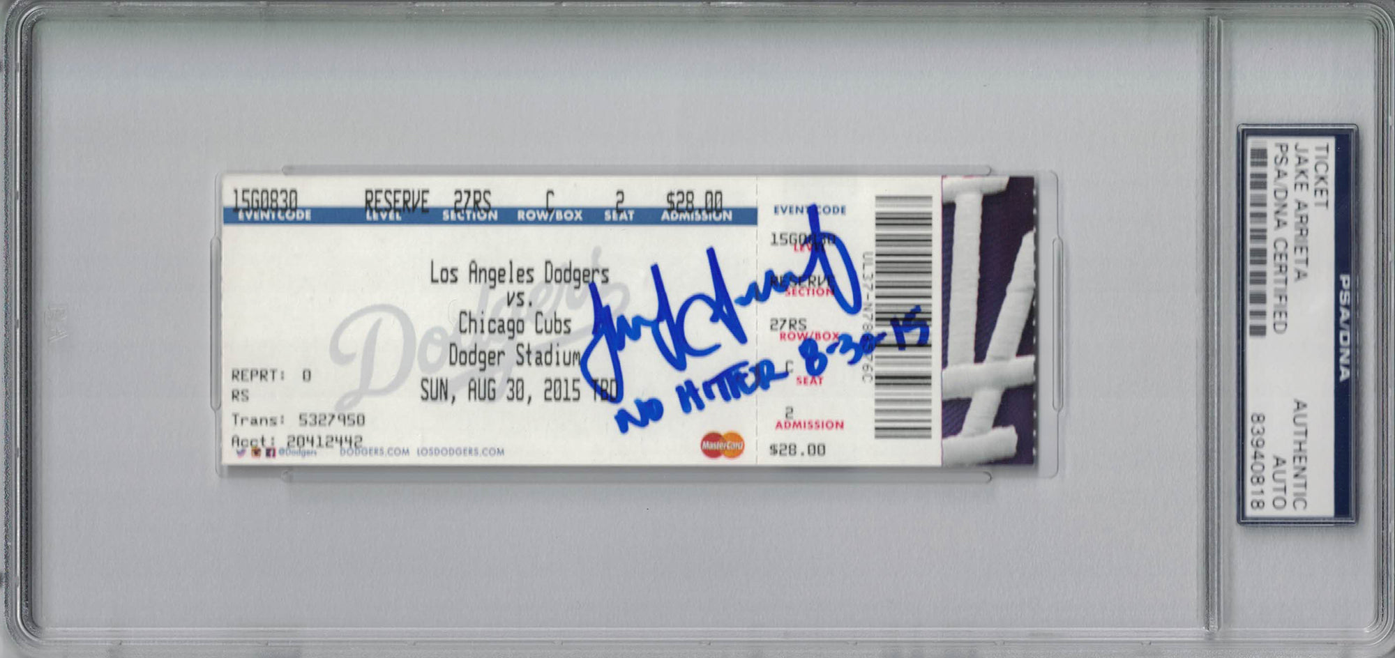 Jake Arrieta Autographed Chicago Cubs Ticket No Hitter 8/30/15 PSA Slab PSM-Powers Sports Memorabilia
