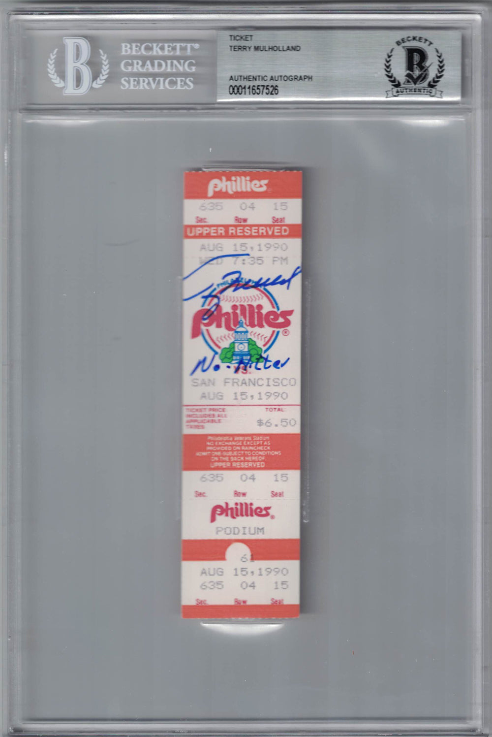 Terry Mulholland Signed Philadelphia Phillies Ticket No Hitter BAS Slab PSM-Powers Sports Memorabilia