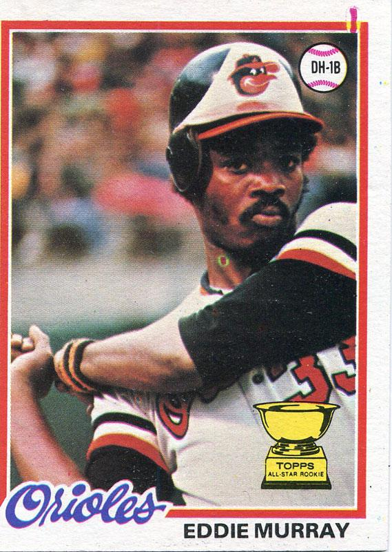 Eddie Murray Unsigned 1978 Topps Card PSM-Powers Sports Memorabilia