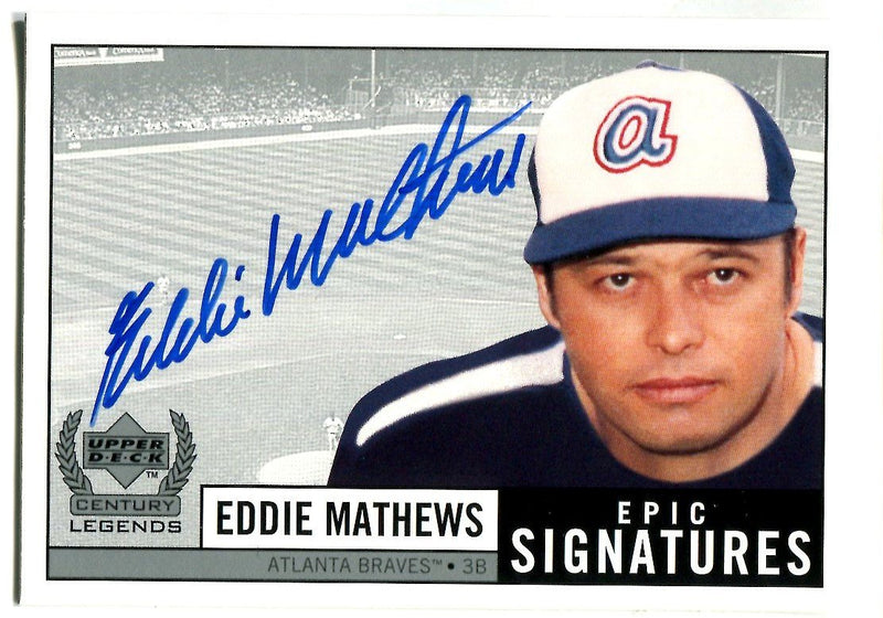 Eddie Mathews 1999 Upper Deck Century Legends Epic Signatures PSM-Powers Sports Memorabilia