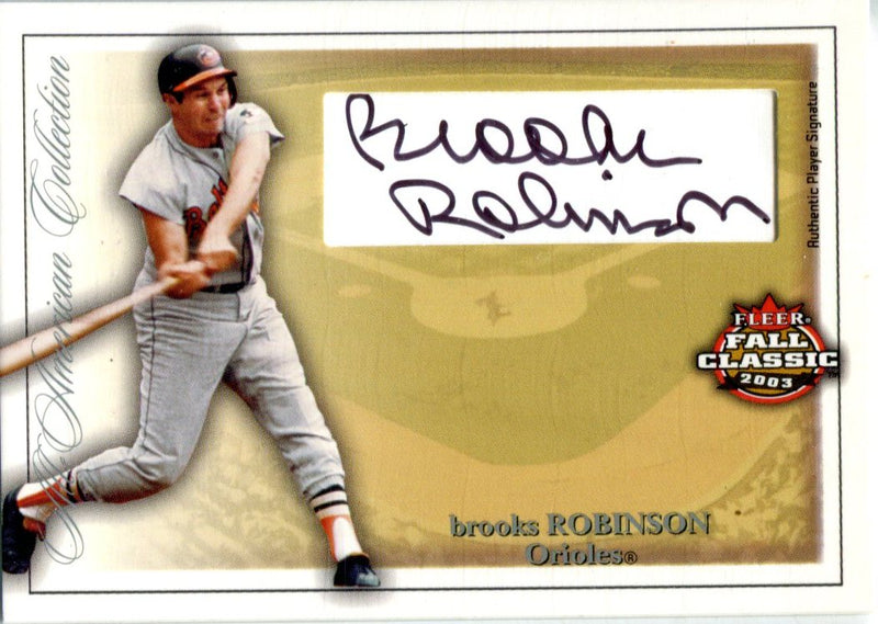Brooks Robinson Autographed 2003 Fleer Fall Classic Card PSM-Powers Sports Memorabilia