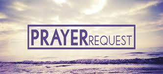 Prayer Request & Testimonies