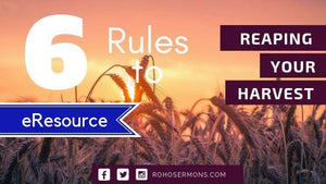 6 Rules of Reaping Your Harvest