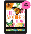 A Mother's Heart Bible Study Guide