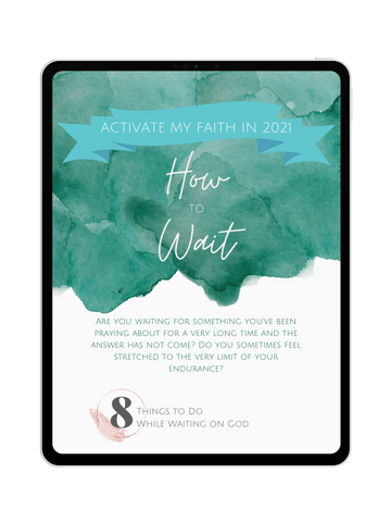 2021 Activate your Faith: How to Wait + Bonus Content